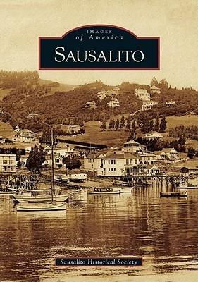 Sausalito  by  Sausalito Historical Society