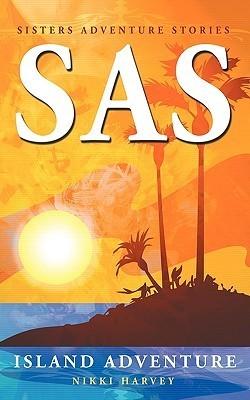 SAS: Island Adventure  by  Nikki Harvey