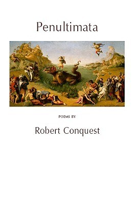 Penultimata  by  Robert Conquest