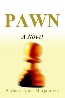 Pawn  by  Barbara Anna Marjanovic