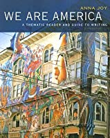 We Are America  by  Anna Joy