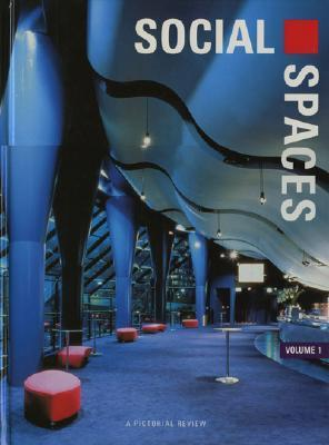 Social Spaces: A Pictorial Review  by  Images Publishing
