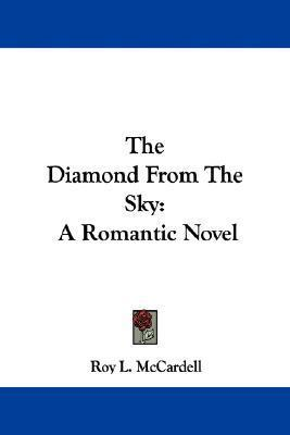 Diamond from the Sky Roy McCardell