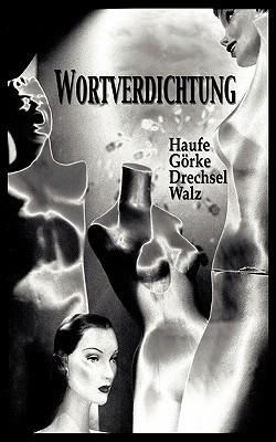 Wortverdichtung  by  Conny Haufe