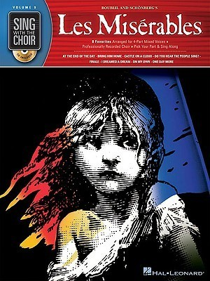 Les Miserables: Sing with the Choir Volume 9  by  Schonberg Boublil