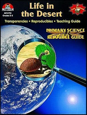 Life in the Desert Ilene L. Follman