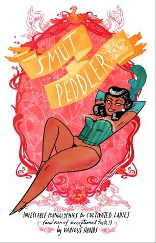 Smut Peddler  by  C. Spike Trotman