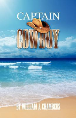 Captain Cowboy  by  William J. Chambers