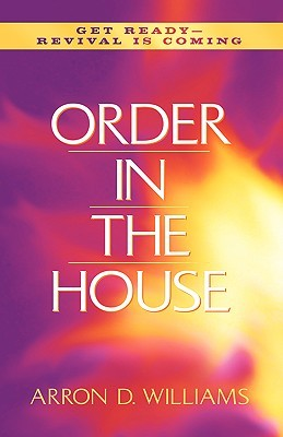 Order in the House  by  Arron Williams