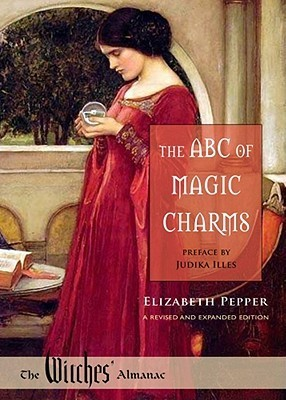 The ABC of Magic Charms  by  Elizabeth Pepper