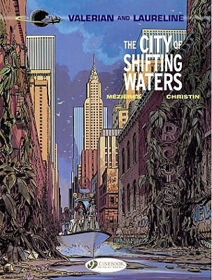 The City of Shifting Waters (Valérian #1) Pierre Christin