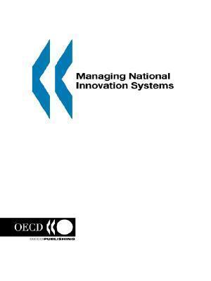 Managing National Innovation Systems  by  OECD/OCDE