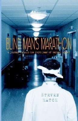 Blind Mans Marathon Steven Hatch