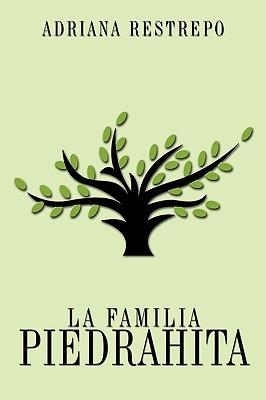 La Familia Piedrahita Adriana Restrepo