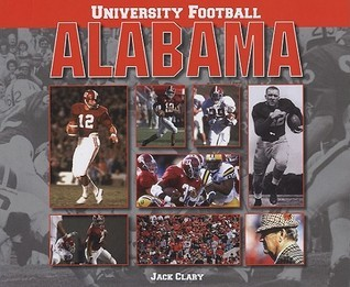 University Football: Alabama Jack Clary
