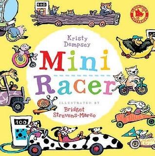 Mini Racer. Kristy Dempsey by Kristy Dempsey