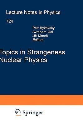 Topics in Strangeness Nuclear Physics  by  Petr Bydžovský
