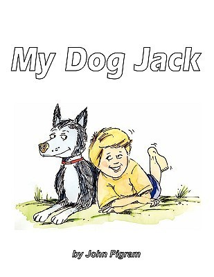 My Dog Jack John Pigram