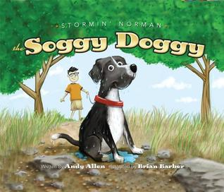 Stormin Norman - The Soggy Doggy  by  Andy Allen