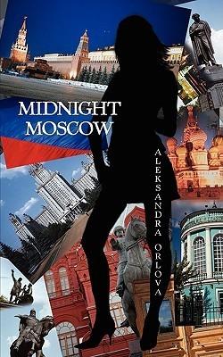 Midnight Moscow Aleksandra Orlova