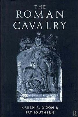 The Roman Cavalry  by  Patricia Southern