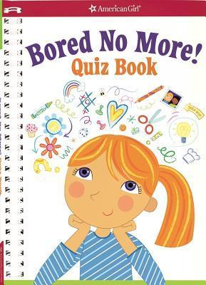 Bored No More: Quizzes and Activities to Bust Boredom in a Snap!  by  Aubre Andrus