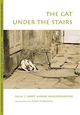 The Cat Under the Stairs Sarat Kumar Mukhopadhyay