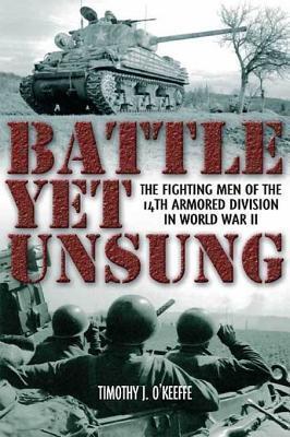 Battle Yet Unsung Timothy OKeeffe