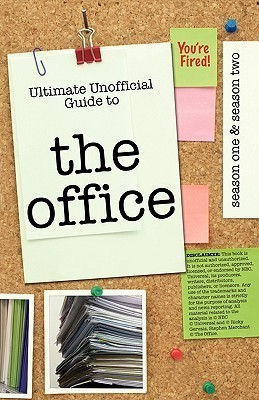 The Office: Ultimate Unofficial Guide to the Office Season One and Two: The Office USA Season 1 and 2 Kristina Benson