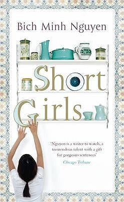 Short Girls Bich Minh Nguyen