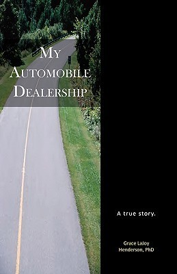 My Automobile Dealership  by  Grace Henderson