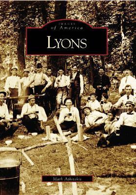 Lyons (Images of America: Illinois)  by  Mark Athitakis