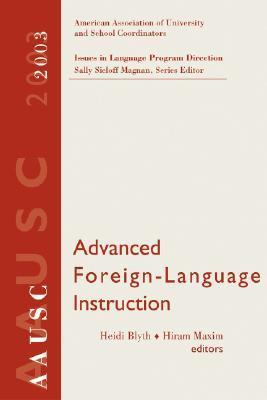 AAUSC Advanced Foreign Language Learning: A Challenge to College Programs Hiram Maxim