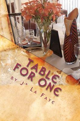 Table for One  by  J. La Faye