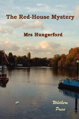The Red-House Mystery  by  Margaret Wolfe Hungerford