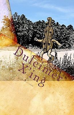 Dulcimer XIng: Dulcimer Stories D.F. Waldrop