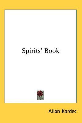 Spirits Book  by  Allan Kardec