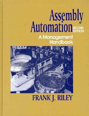 Assembly Automation Frank  Riley