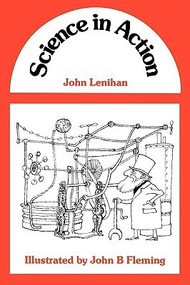 Science in Action  by  J.M.A. Lenihan