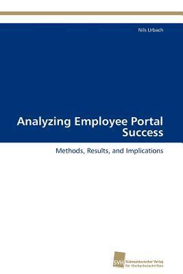 Analyzing Employee Portal Success  by  Nils Urbach