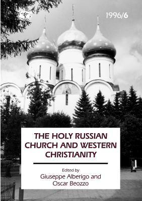 Concilium 1996/6 the Holy Russion Church and Western Christianity Giuseppe Alberigo
