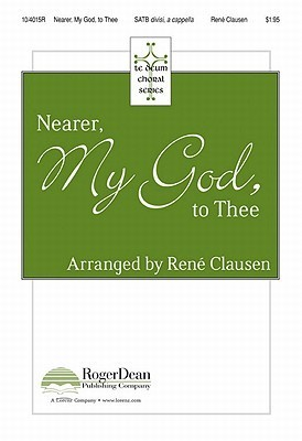 Nearer, My God, to Thee René Clausen