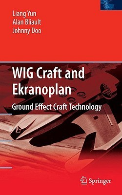 Wig Craft and Ekranoplan: Ground Effect Craft Technology Liang Yun