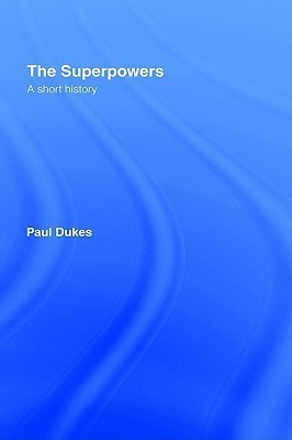 The Superpowers Paul Dukes