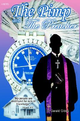 The Pimp and the Preacher  by  Gerald C. Gibbs