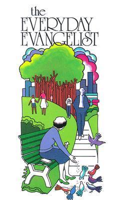 The Everyday Evangelist  by  Duncan McIntosh