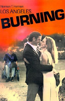 Los Angeles Burning  by  Norman Herman