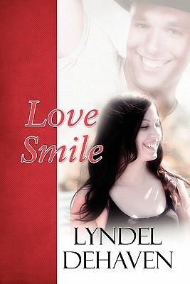 Love Smile Lyndel Dehaven