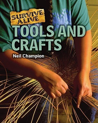 Tools and Crafts Neil Champion