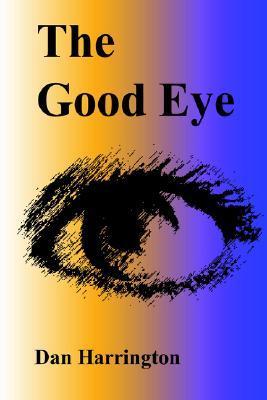 The Good Eye Dan Harrington